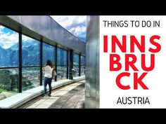 Places to go and things to do in Innsbruck - a time capsule of culture