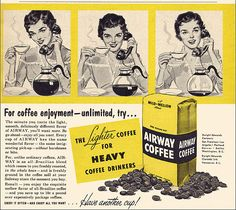 Airway Coffee Ad, 1954 by alsis35, via Flickr