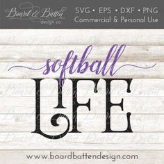 Softball Cut File - Softball Svg File - Softball Life Svg - Sports Svg Files - Htv Cut File - Svg Clipart - Svg Cuttables, Softball Life Dxf.  #affiliate