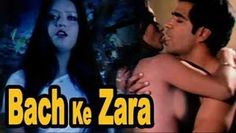 18+ Bach Ke Zara Hindi 400mb Movies Download DVDRip