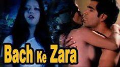 18+ Bach Ke Zara Hindi 400mb Movies Download DVDRip