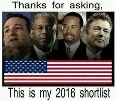 2016 Yup Yup! Not so sure about the last two (one advocates gun control, the other is just...), but the first two, HEEEEELLLL YEEEESSS!!!