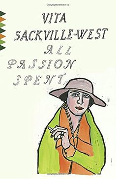 All Passion Spent (Vintage Classics) by Vita Sackville-West