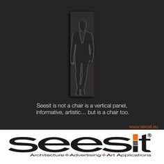 www.seesit.eu Seesit is not a chair is a vertical panel, informative… but is a chair too. Seesit is a patent of international invention. #artchitecture #design #innovation #patent #homeinterior #advertisingpanel #advertising #streetfurniture #designchair #newproduct #interiordesign #architecture #fashon #luxurydesign #hi-tech #bigespace #raylway #stations #zetachair #famousdesigner #art #outdoor #newproduct