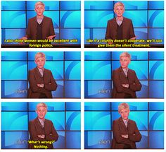 i love Ellen :) She makes me laugh every single day! I watch her show every morning to start my day. She proves to me that there are truly good and caring people in this world. Make Em Laugh, I Love To Laugh, Laugh Out Loud, I Smile, Make You Smile, Ellen Quotes, Funny Cute, The Funny, Super Funny