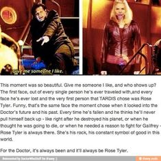 For the Doctor, it's always been and it'll always be Rose Tyler.