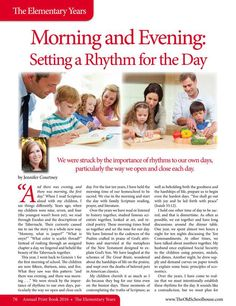 Morning and Evening: Setting a Rhythm for the Day By: Jennifer Courtney--The Old Schoolhouse Magazine - Annual 2016 - Page 76-77