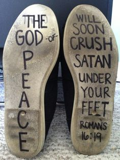 Our shoes is the armour of God is an intricate part of our warfare. Here is a song, making use of Scripture, to illustrate for us how we can use our shoes as a weapon as well as them being protection in the armour. Romans 16:19, https://www.youtube.com/watch?v=Az61MzS17os