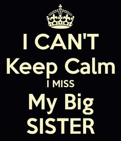 51 Best Missing My Sister Images Sisters Thoughts Messages