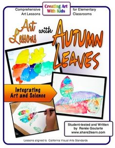 Art Lessons with Autumn Leaves - science-connected art lessons focusing on line, shape, color, and detail.