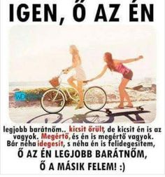Igen,ő az én. Bff Quotes, Best Friend Quotes, My Best Friend, Funny Quotes, Qoutes, Dont Break My Heart, Minden, Bff Pictures, Best Friends Forever