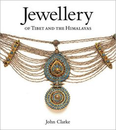 Jewellery of Tibet and the Himalayas