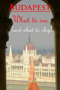We spent 2 months in Budapest. In this post you'll see our favorite photos as well as tips on What to See and Do in Budapest (and what to skip) Places To Travel, Travel Destinations, Places To Go, Travel Tips, Slow Travel, Amazing Destinations, European Vacation, European Travel, European Tour