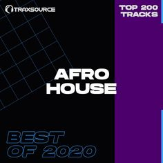 Download Traxsource Top 200 Afro House of 2020 GENRE Afro House AUDIO FORMAT MP3 320kbps CBR RELEASE DATE 2021-01-15 CHART DATE 2020-12-10 WEBSTORE traxsource.com/title/1484671/top-200-afro-house-of-2020 DOWNLOAD SIZE 3.1GB SOURCE WEB 200 TRACKS: Moon Rocket, Paula – Reciprocity (Main Mix) 06:43 Peri X – Little Closer (Doug Gomez and Steph Stylez Vocal Mix) 06:39 Mattei & Omich […] The post Traxsource Top 200 Afro House of 2020 appeared first on MinimalFreaks.co.