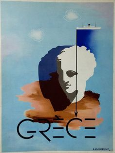 Vintage Travel Poster - Grèce/Greece - by Cassandre, A. Old Posters, Art Deco Posters, Retro Poster, Poster Ads, Vintage Travel Posters, Vintage Ads, Graphic Design Posters, Graphic Art, Jules Cheret