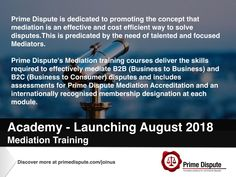 Academy | Launching August 2018 | We are pleased to announce our Mediation training courses have been approved today. All three modules will be linked to our membership designations #APD #MPD & FPD. Further details will follow. http://www.primedispute.com #Academy #Training #Development #Events #Law #Policy #Industry #StrategicPlanning #B2B #B2C #Business #EY #Delivery  #PrimeDispute