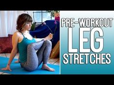Pre Workout Flexibility Stretches for Runners & Athletes - Leg Exercise Routine - YouTube