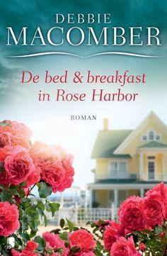De bed and breakfast in Rose Harbor - Debbie Macomber