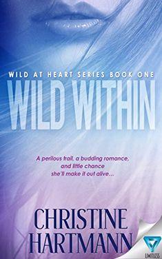 Wild Within by Christine Hartmann http://www.amazon.com/dp/B018RSIS9Q/ref=cm_sw_r_pi_dp_H7CEwb1DF92KP