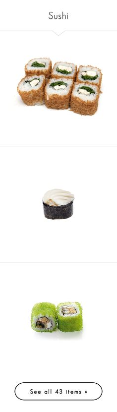 """""""Sushi"""" by cbear99 ❤ liked on Polyvore featuring food, fillers, sushi, food and drink, food & drink, orange fillers, orange, comidas, text and phrase"""