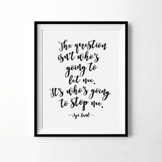 Ayn Rand Quote Print  The Question Isn't by ThePrettyPrintcess