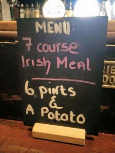 Funny pictures about Typical Irish Meal. Oh, and cool pics about Typical Irish Meal. Also, Typical Irish Meal photos. Irish Eyes Are Smiling, Irish Quotes, Irish Sayings, Pub Signs, Beer Signs, Shop Signs, Irish Blessing, This Is A Book, Irish Recipes