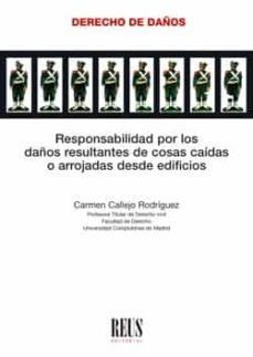 Responsabilidad por los daños resultantes de cosas caídas o arrojadas desde edificios / Carmen Callejo Rodríguez Reus, 2021 Madrid, Buildings, Santiago