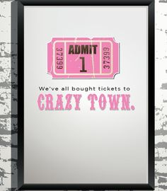 Tickets to Crazy Town $6.00 ha!