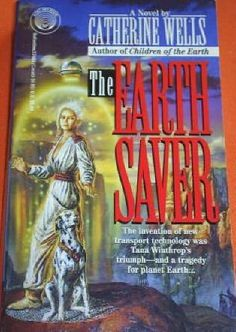 Publication: The Earth Saver  Authors: Catherine Wells Year: 1993-10-00 ISBN: 0-345-37464-9 [978-0-345-37464-6] Publisher: Del Rey / Ballantine  Cover: Bob Eggleton