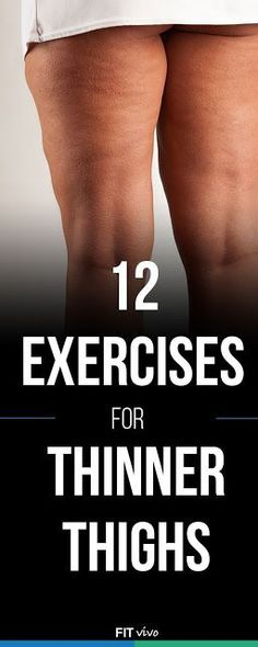 12 Exercises for thinner thighs