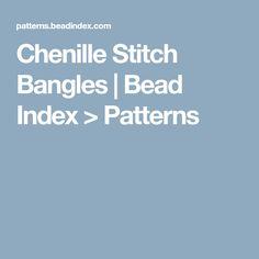 Chenille Stitch Bangles   Bead Index > Patterns