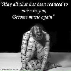 Become music again