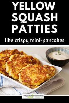 Simple, mildly-seasoned yellow squash patties--kids and husbands love these, especially when served with ranch dressing or catsup. Yellow Squash Recipes, Summer Squash Recipes, Summer Recipes, Yellow Squash Patties, Cooking Pumpkin, Salad In A Jar, Veggie Side Dishes, Side Recipes