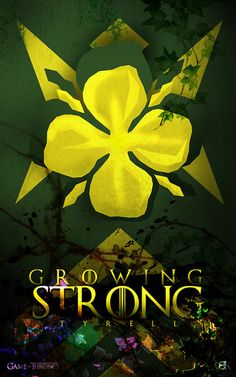 Growing Strong - House Tyrell