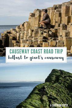 Belfast to Giant's Causeway // A Causeway Coast Road Trip Itinerary in Northern Ireland. #belfast #northernireland #ireland #giantscauseway #roadtrip