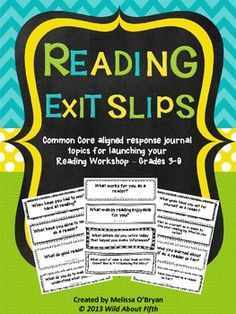 "Bringing closure to Reading Workshop is an essential piece of formative instruction! Yet this piece of the Workshop is the most often left out and/or forgotten piece. I'm guilty myself! That's why I created this set of Common Core aligned Reading Exit Slips for grades 3-6.  These Reading Exit Slips will organize your ""Launching Reading Workshop"" mini-lessons and keep you and your students accountable for reading and responding with purpose during Reading Workshop. Set includes 64 exit slips...."