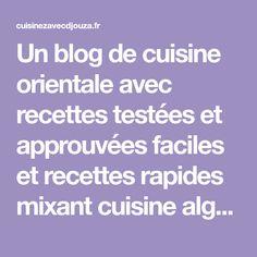 Un blog de cuisine orientale avec recettes testées et approuvées faciles et recettes rapides mixant cuisine algérienne, cuisine française et recettes du monde. Tumblr School, Meringue, Kitchen, Brioche, Queso Blanco, French Food, Cooking Recipes, Merengue, Cooking