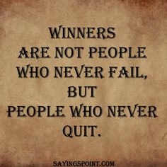 78 Best Never Give up Quotes and Sayings images in 2019