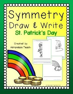 Fun Symmetry product!  Students complete the drawing and write a sentence about it.  St. Patrick's Day theme