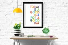 Today Is A Good Day For A Good Day,Inspirational Print,Printable Wall Art,Motivational Words,Motivation Quotes,Large Poster,Digital Download Neutral Walls, Alphabet Print, Types Of Printer, International Paper Sizes, Large Wall Art, Dorm Decorations, Printable Wall Art, Wall Prints, Boho Decor