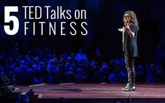 5 Amazing TED Talks That Provide Fitness Inspiration