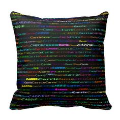 Carrie Text Design I Throw Pillow