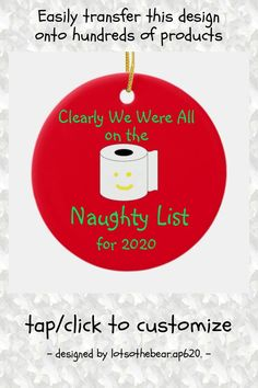 Clearly we were all on the Naughty List for 2020 Ceramic Ornament - tap/click to personalize and buy #CeramicOrnament #covid-19 #christmas #ornaments, #funny #naughty Funny Christmas Ornaments, Christmas Humor, Funny Xmas, Tree Designs, White Porcelain, Thank You Cards, Custom Design, Ceramics, Holiday Decor