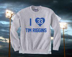 I Love Tim Riggins  Friday Night Lights Sweatshirt by topclick