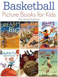 Picture Books About Basketball for Kids: For any kiddo who loves basketball, these reads will be fun and informative!