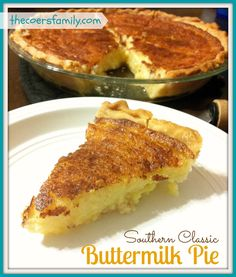 """""""Buttermilk Pie - Just like my Nanny used to make.It just doesn't get more Southern than Buttermilk Pie. When you bite into this you need to be sure to say things like, """"Shut yo' mouth!"""" and """"Mmm-mmm! Yes ma'am!"""" or perhaps even, """"Oh my soul! Southern Buttermilk Pie, Buttermilk Recipes, Deep Dish Buttermilk Pie Recipe, Chocolate Buttermilk Pie Recipe, Köstliche Desserts, Delicious Desserts, Yummy Food, Healthy Desserts, Pie Recipes"""