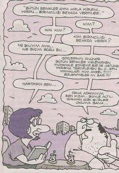 """""""Bütün renkler hızla kirleniyordu.Birinciliği beyaza verdiler..."""" Özdemir Asaf&Yiğit Özgür"""