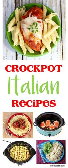 Easy Crock Pot Italian Dinner Recipes!  So many delicious dinners that will become fast family favorites!   TheFrugalGirls.com