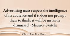 Maurice Saatchi Quotes About intelligence - 38718