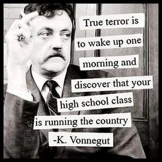 kurt vonnegut famous political quote funny leadership classmates running country future governement politics TSHIRT mens T SHIRT